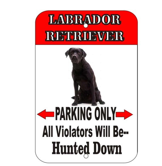 black lab retriever sign, yellow lab retriever sign, chocolate lab retriever sign, metal sign, yard sign, funny sign, fence sign, custom