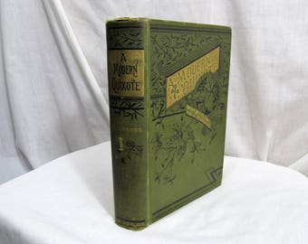 A Modern Quixote, My Wife's A Fool Of A Husband, August Berkeley, American Publishing, A.L. Bancroft Company 1884 Hardcover First Edition
