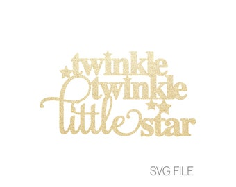 Twinkle Twinkle Little Star SVG File | Gender Reveal | Baby Shower |  Boy or Girl | He or She | Wonder What You Are