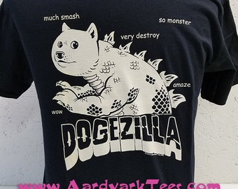 DogeZilla - Kaiju Groupie Doge Meme Fanshirt - much smash. so monster. amaze.