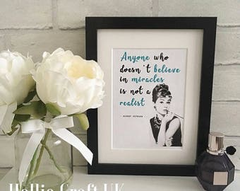 Audrey Hepburn: Anyone Who Doesn't Believe In Miracles Is Not A Realist