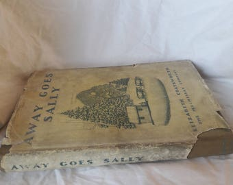 1934 Away Goes Sally by Elizabeth Coatsworth, Vintage Fiction, Children's Fiction,