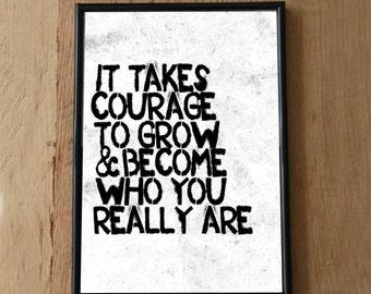 It Takes Courage Print