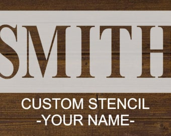 CUSTOM NAME - Your choice of 1 name - 10x3 -  Re-usable stencil