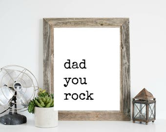 Dad you Rock, Father's Day Printable, Father's Day Gift, Dad you Rock Sign, Dad you Rock Card, Dad you Rock Printable, Dad you Rock Print
