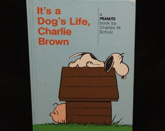 It's a Dog's Life Charlie Brown Hardcover Weekly Readers Book