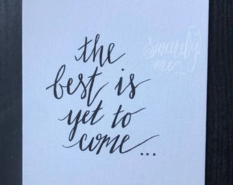 "ORIGINAL The Best Is Yet To Come 8""x10"" Canvas Panel with Handwritten Quote - Wall Art - Home Décor - Framed Canvas - Mental Health Gym"