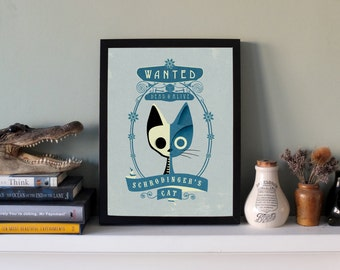 Schrodinger's Cat Wanted Poster Art Print - SMALL and LARGE