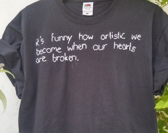 Organic Cotton Tee, Tumblr Shirt, stitched Quote Artistic Hearts, pale, indie, grunge