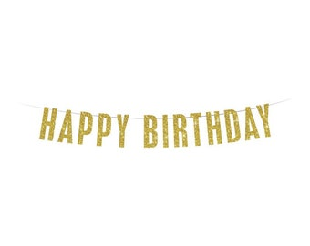 HAPPY BIRTHDAY Banner - Gold Glitter Banner - Birthday Banner