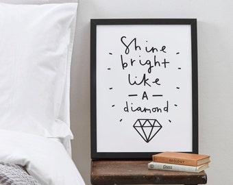 "8x10"" Motivational Typography Print - shine bright like a diamond print - positive quote print - inspirational wall art - home decor"