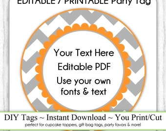 Editable Party Tag, Printable Party Favor, Gray and Orange Chevron, INSTANT DOWNLOAD, Use as Cupcake Topper, DIY Party Tag, Your Text, Fonts