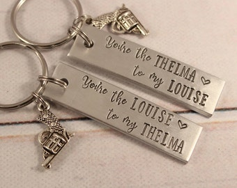 Thelma and Louise Keychain Set - you're the Thelma to my Louise You're the Louise to my Thelma - Best Friends set - Best Friends Keychains