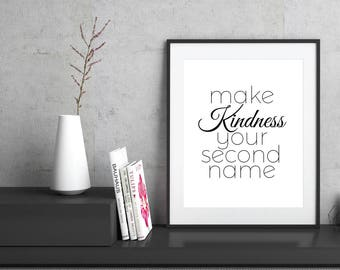 Kindness Quote | Digital prints | Digital download | Black and white | Printable art | Printable quotes | Love prints | Wall art decor