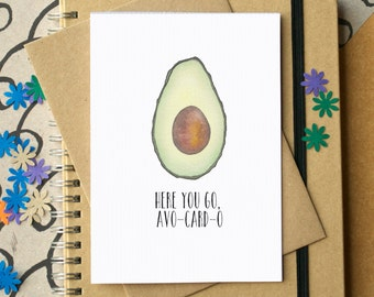 Funny Avocado Card - Funny Birthday Card - Funny Anniversary Card - Funny Blank Card - friend birthday card - card for food lover