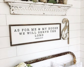 As For Me and My House Sign Joshua 24:15 Wood Sign 12x36"