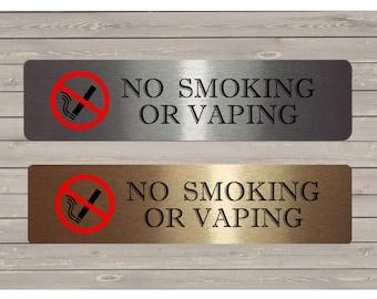 No Smoking or Vaping Sign in Brushed Silver, Gold or White Metal