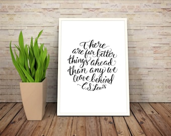 Far Better Things  Quote - Digital Handlettering Print