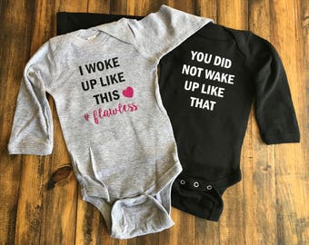 Twin Outfit Set, I Woke Up Like This Flawless, You Did Not Wake Up Like That, Twin Shirt Set, Baby Shower Gift, Funny Baby Shirt, Funny Twin
