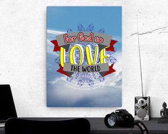 John 3: 16 Canvas; Scripture Art Gifts