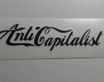 Anti Capitalist Vinyl Decal