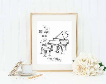 Personalized Piano Teacher Gift - Piano Player Quote - Piano Player Art Print - Music Teacher Gift - Music Student Gift - Piano Player Quote