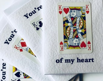 You're the King of my heart Valentines Card