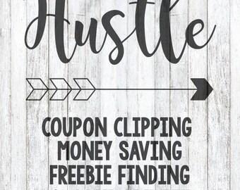 SVG File - Hustle Coupon Life
