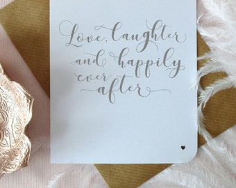 Love, laughter and happily ever after wedding card, mr and mrs, bride and groom, husband and wife, hand written modern calligraphy, UK