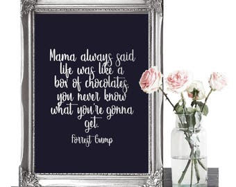 A4/A3 Forrest Gump Movie Quote Print - Forrest Gump Art - Forrest Gump Poster - New Home Gifts Home Decor - Inspirational Quote Print