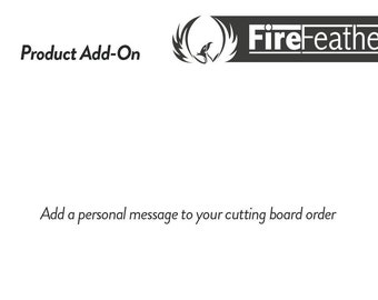ADD-ON: Personalised Message for your Cutting Board or Chopping Block