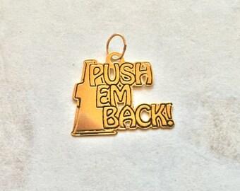 Push em back way back 14 karat gold cheerleader charm