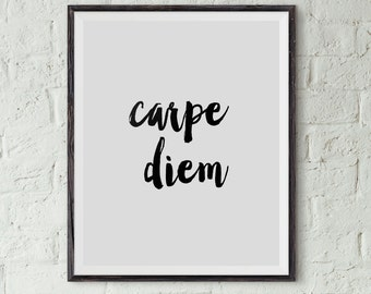 Carpe Diem Print, Typography Poster, Instant Download, Printable Wall Art, Minimal Wall Art, Digital Download