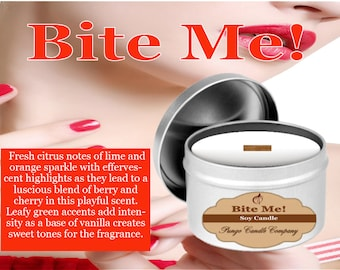 Bite Me! Scented Soy Candle Tin (8 oz.)
