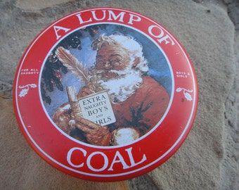 Santa Has Decided That Has Been Naughty This Year Tin Coal Can Lump of Coal