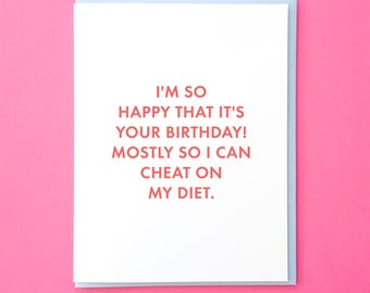 Birthday Card Best Friend. Funny Birthday Card. Bday Card. Birthday Card for Mom. Birthday Card for Friend. Funny Card. Diet Card