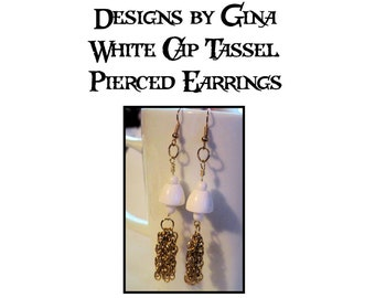 White Cap Gold Tone Chain Tassel Pierced Earrings DG0018E1 Handmade Original Designs by Gina White Beads Upcycle