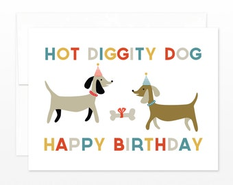 Cute Birthday Card, Hot Diggity Dog Greeting Card, Dog Lover's Birthday Card, Simple Birthday Card, Card for Friend, for Him, for Brother