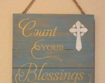 Saying sign ( Count your Blessings)