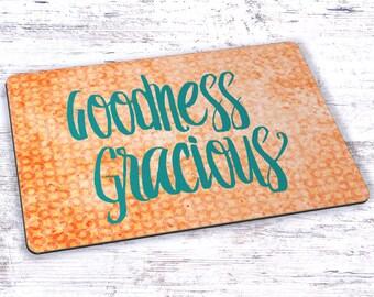 Goodness Gracious Mousepad - 7.75 x 9.25