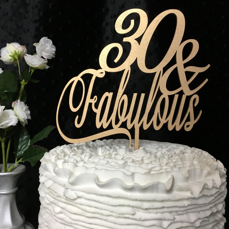30th Cake Topper 30 Fabulous Cake Topper Birthday Cake Topper