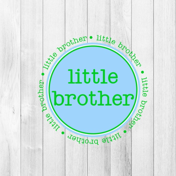 Digital File INSTANT DOWNLOAD Little Brother Iron On Transfer Blue Green Printable DIY Iron On to Tee T-Shirt Onesie