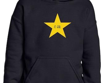 Girl hoodie IT GIRL in a STAR