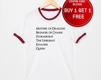 Game of Thrones Shirts Mother of Dragons Shirt Ringer T-Shirt Khaleesi Tshirt Size S M L XL - 3XL White with Black , Blue , Red Trim