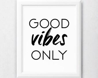 Good Vibes Only, Popular Prints, Trending Items, Typography Printable, Good Vibes Print, Wall Decor, Digital Art Print, Decor for Bedroom