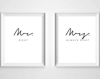 Mr Right and Mrs Always Right Print, Bride to Groom Gift, Gifts for Newlyweds, Mr and Mrs Wall Art, Mr and Mrs Prints, Newlyweds Print