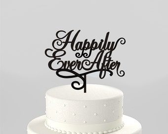 Happily Ever After Wedding Cake Topper, Modern Wedding Cake Topper, Unique Wedding Cake Topper, Acrylic Cake Topper [CT103]