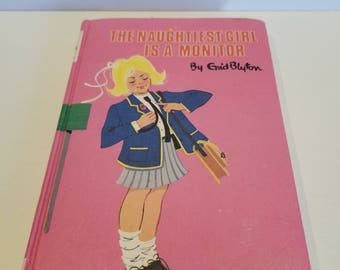 The Naughtiest Girl is a Monitor by Enid Blyton, Revised Edition 1973, Dean & Son, Ltd.