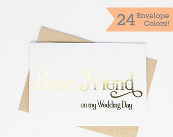 Gold Foiled To My Best Friend on My Wedding Day Card, Silver Foiled On My Wedding Day Cards (WC090-WA-F)