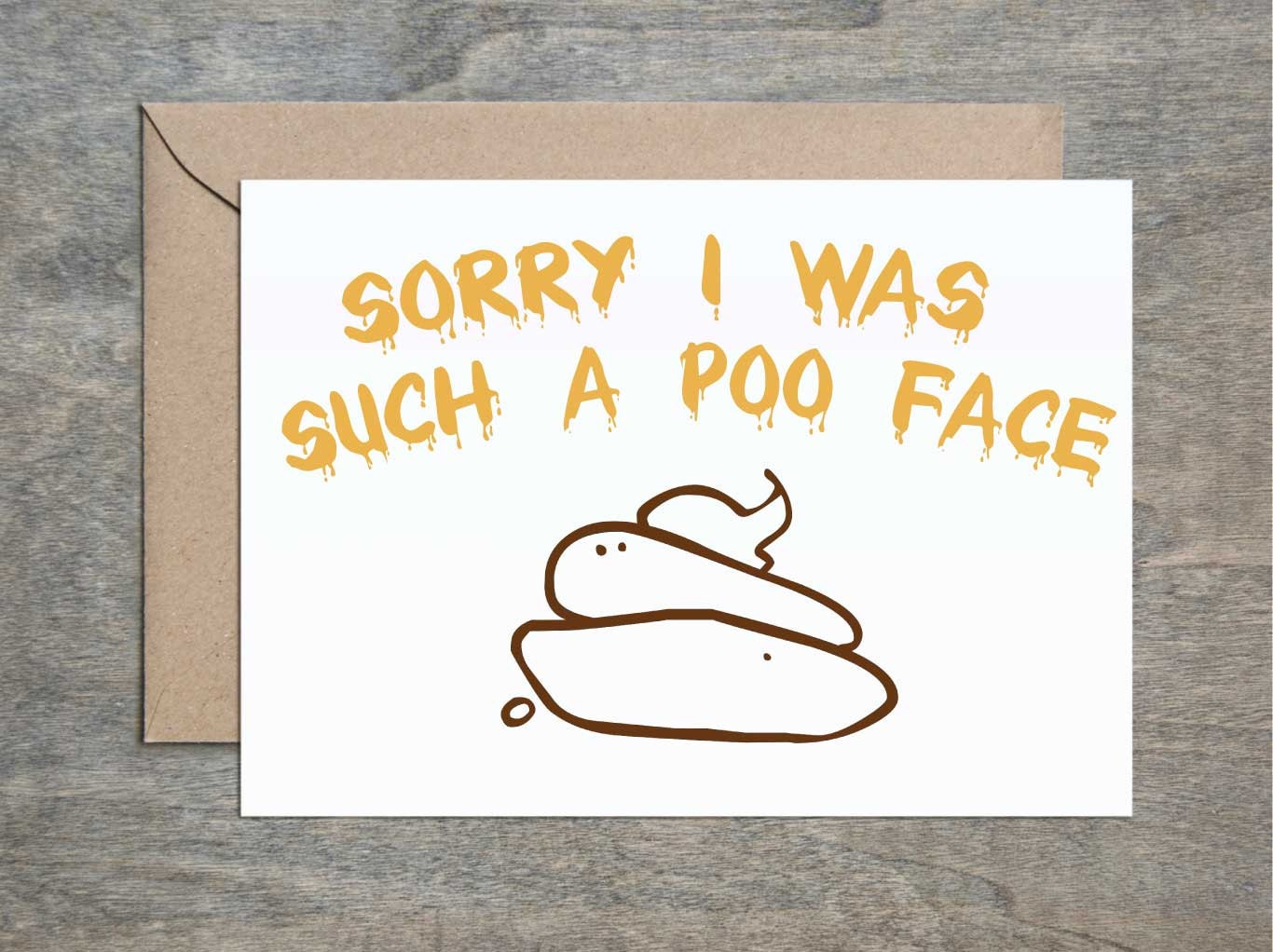 Sorry im such a poo face sorry card apology card funny zoom kristyandbryce Gallery